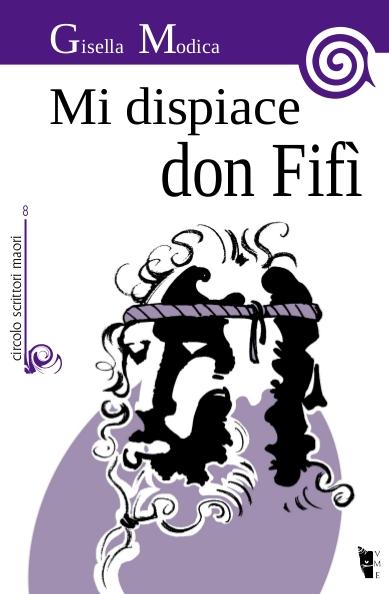 Gisella Modica – Mi dispiace Don Fifì