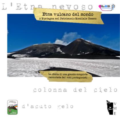 Autori Vari – Etna vulcano del mondo. A Muntagna nel Patrimonio Mondiale Unesco.