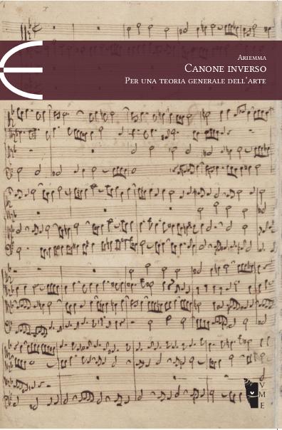 Tommaso Ariemma – Canone inverso. Per una teoria generale dell'arte.