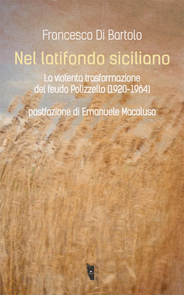 Libro nel latifondo siciliano di francesco di bartolo for Piani di casa di log di storia singola