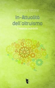 fibre09_vittone_inattualità_dellaltruismo